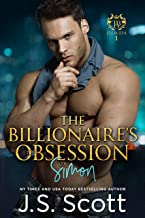 The Billionaire's Obsession ~ Simon: A Billionaire's Obsession Novel (The..