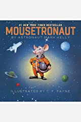 Mousetronaut: Based on a (Partially) True Story Kindle Edition