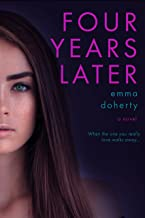 Four Years Later (Four Doors Down Book 2)