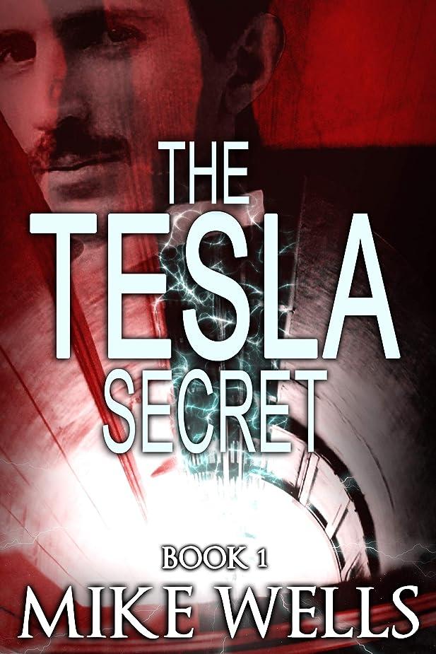 ロビー盗賊ぜいたくThe Tesla Secret, Book 1 (English Edition)
