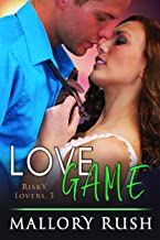 Love Game (Risky Lovers, Book 3)