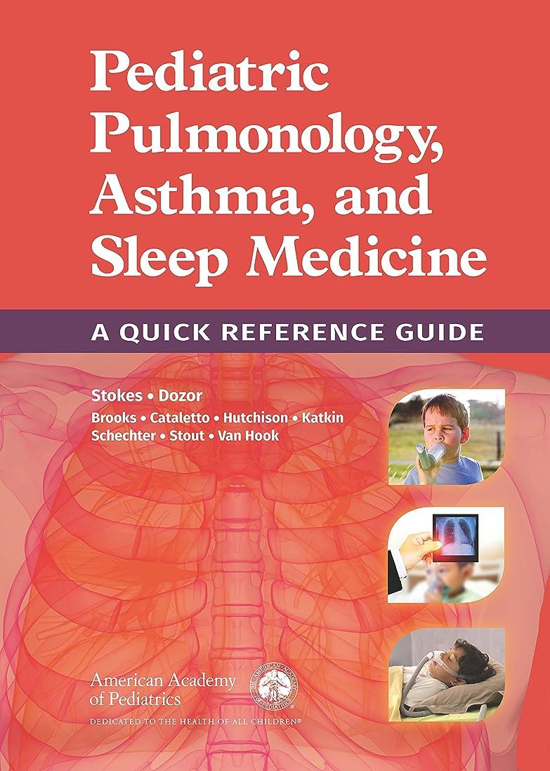 相対サイズアクティブマーカーPediatric Pulmonology, Asthma, and Sleep Medicine: A Quick Reference Guide (English Edition)