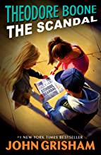 Theodore Boone: The Scandal PDF