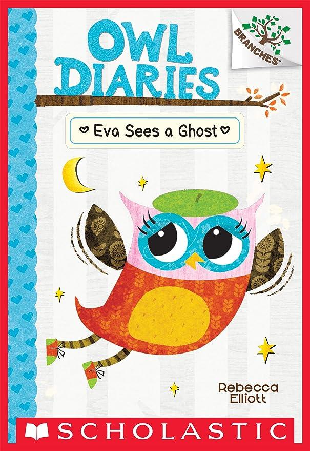考える不適当敬Eva Sees a Ghost: A Branches Book (Owl Diaries #2) (English Edition)