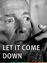 Let It Come Down