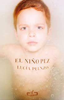 El niño pez (Spanish Edition)