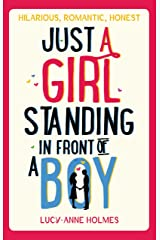 Just a Girl, Standing in Front of a Boy Kindle Edition
