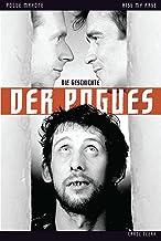 Kiss My Arse: Die Story der Pogues (German Edition)