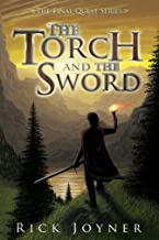 The Torch and the Sword (The Final Quest Series Book 3)