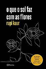 o que o sol faz com as flores eBook Kindle