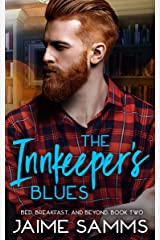 Innkeeper's Blues: Bed, Breakfast, and Beyond: Book Two (Bed, Breakfast, and Beyond Series 2) Kindle Edition