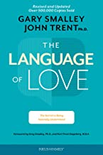 The Language of Love: The Secret to Being Instantly Understood