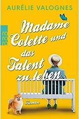 Madame Colette und das Talent zu leben (German Edition) Format Kindle