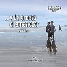 ...Y de Pronto el Amanecer (Original Motion Picture Soundtrack)