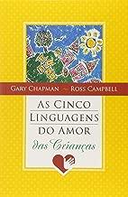 As Cinco Linguagens do Amor das Crianças