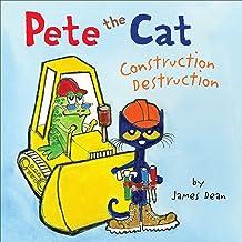 Pete the Cat: Construction Destruction: Includes Over 30 Stickers!