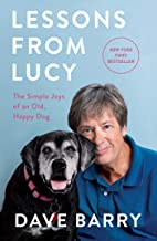 Lessons From Lucy: The Simple Joys of an Old, Happy Dog
