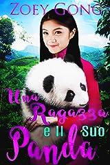 Una ragazza e il Suo Panda (Amici Animali Vol. 2) (Italian Edition) Kindle Edition