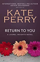 kate perry return to you
