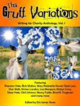 The Gruff Variations: Writing for Charity Anthology, Vol. 1