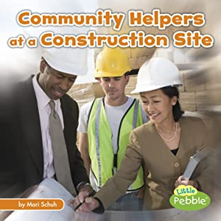 Community Helpers at the Construction Site