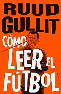 Como leer el futbol (Spanish Edition)