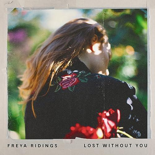 Risultati immagini per freya ridings lost without you