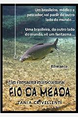 Fio da Meada – Um fantasma multicultural (Romance em Português do Brasil – Portuguese Edition) (Romances Multiculturais Livro 1) Kindle Edition