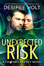 Unexpected Risk (The Phoenix Agency Book 7)