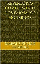 Repertório homeopático dos fármacos modernos (Novos Medicamentos Homeopáticos: uso dos fármacos modernos segundo o princíp...
