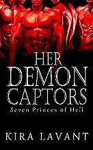 Her Demon Captors (Seven Princes of Hell Book 0)