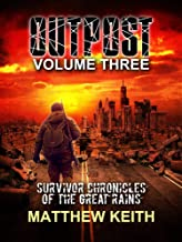 Outpost Book Three: A Dystopian Novel set in a Post-Apocalyptic World