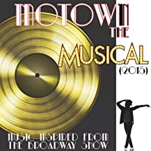 Music Inspired from the Broadway Show: Motown the Musical (2015)