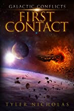 Galactic Conflicts: First Contact (book 1) (English Edition)