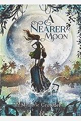 A Nearer Moon Paperback