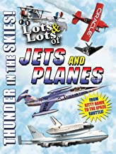 Lots and Lots of Jets and Planes - Thunder in the Skies