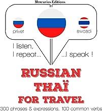 Russian - Thaï. For travel: I listen, I repeat, I speak