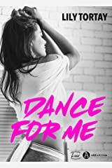 Dance for me Format Kindle