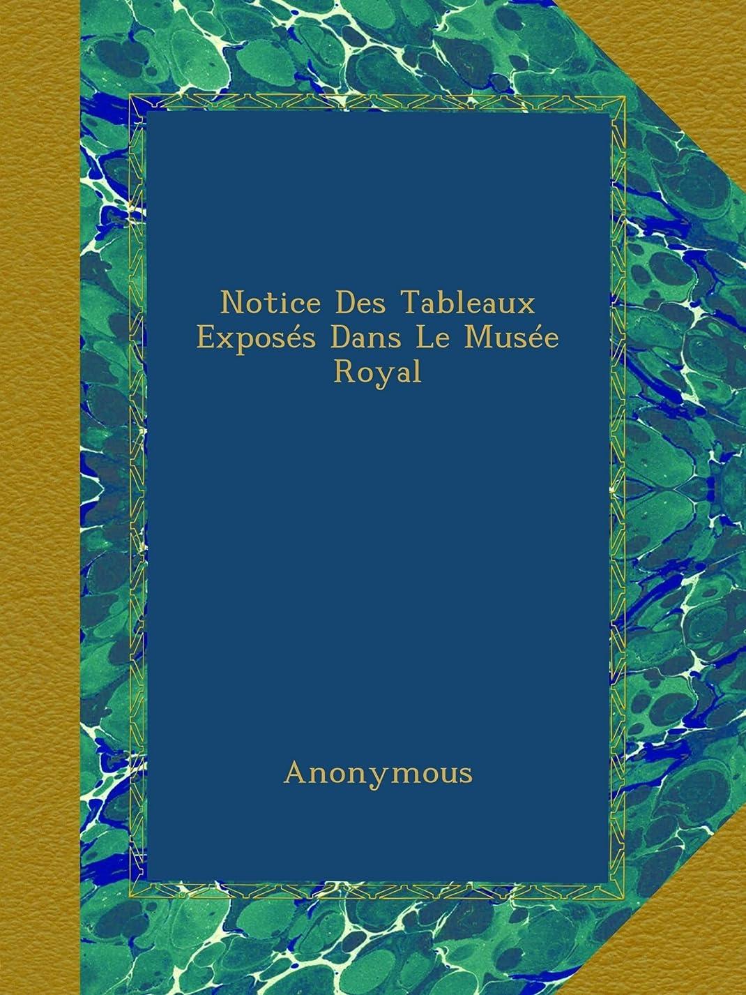 石油パット聴覚障害者Notice Des Tableaux Exposés Dans Le Musée Royal