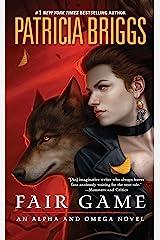 Fair Game (Alpha & Omega Book 3) Kindle Edition