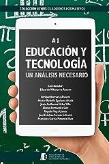 Educación y Tecnología: Un Análisis Necesario (Ethos) (Spanish Edition) Kindle Edition