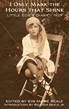 I Only Mark the Hours that Shine: Little Edie's 1929 Diary