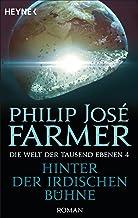 Hinter der irdischen Bühne: Die Welt der tausend Ebenen, Band 4 - Roman (German Edition)