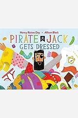 Pirate Jack Gets Dressed Kindle Edition