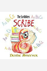 Scribe: The Scribblers Kindle Edition