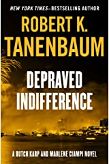 Depraved Indifference (The Butch Karp and Marlene Ciampi Series Book 2) Kindle Edition