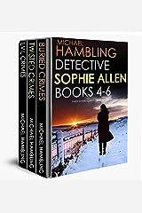 DETECTIVE SOPHIE ALLEN BOOKS 4-6: three enthralling crime mysteries Kindle Edition