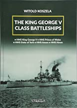 The King George V Class Battleships