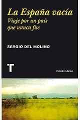 La España vacía: Viaje por un país que nunca fue (Noema) (Spanish Edition) Format Kindle