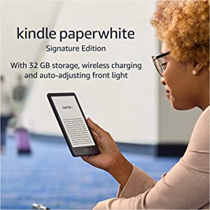 """Introducing Kindle Paperwhite Signature Edition   32 GB with a 6.8"""" display, wireless charging and auto-adjusting front light   without Ads"""